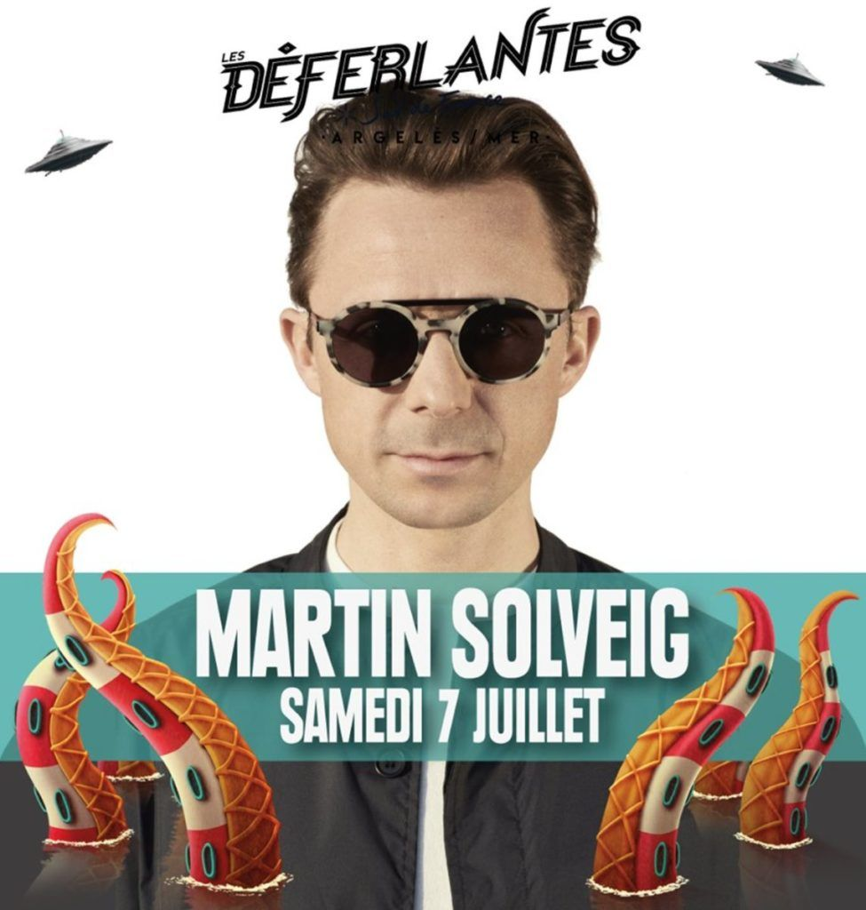 Martin Solveig Déferlantes Sud de France